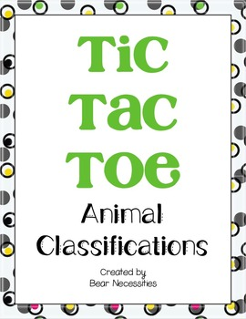 Animal Classifications Tic-Tac-Toe