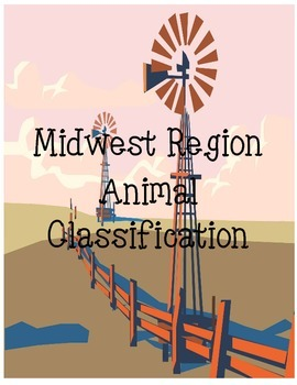 Animal Classifications of Midwest Region