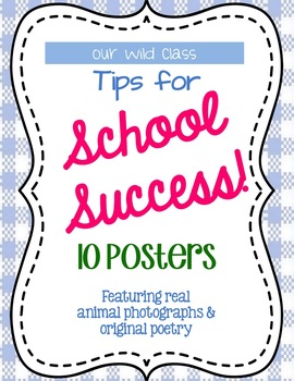 Our Wild Class: Tips for School Success (10 high-res, full-color posters)