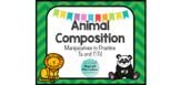 Animal Composition-Manipulatives to Practice Ta and TiTi!