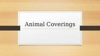 Animal Coverings PowerPoint
