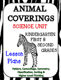 Animal Coverings Unit with Lesson Plans Kindergarten First Second Grade
