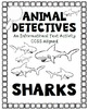 Animal Detectives: Sharks Informational Text Activity