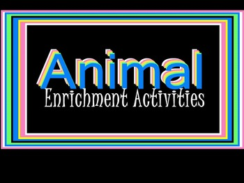 SMARTboard: Animal Enrichment Games & Activities
