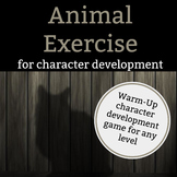 Animal Exercise: A Warm-Up Game for Character Development