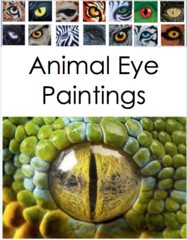 Animal Eye Paintings (Or Drawings) Art Making Project