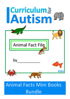 Animal Fact File Biology Mini Books BUNDLE Autism Special Education