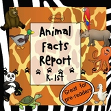 Animal Facts Report   Graphic Organizer - K - 1st Science