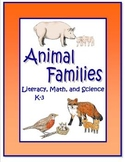 Animal Families Unit for Literacy, Math, and Science