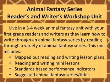 Animal Fantasy Series Reader's and Writer's Workshop 3-4 Week Unit Plan