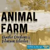 Animal Farm All Chapter Questions and Extension Activities