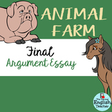 Animal Farm Argumentative Essay with ESL support