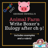 Animal Farm Ch 9: Eulogy for Boxer's funeral Creative Writ