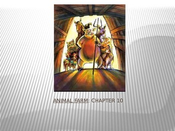 Animal Farm Chapter 10