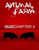 Animal Farm Chapter 2 Quiz