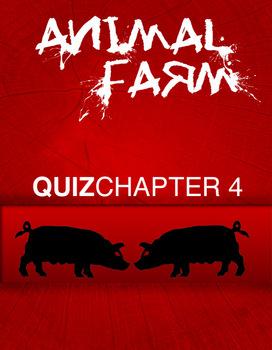 Animal Farm Chapter 4 Quiz