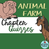 Animal Farm Quizzes for the Entire Novel - One Quiz per Chapter