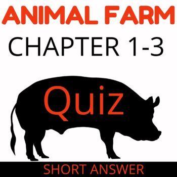 Animal Farm Chapters 1-3 Quiz