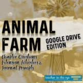 Animal Farm Chapters Questions & Extensions Google Drive™