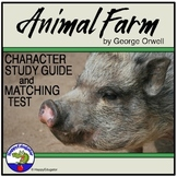 Animal Farm Character Study Guide and Matching Test