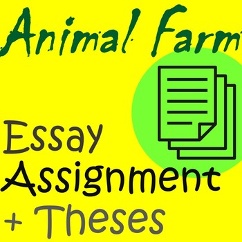 Animal Farm Essay Teaching Resources  Teachers Pay Teachers  Animal Farm Essay Assignment  Thesis Prompts Bibliography Online Source also Research Essay Proposal  Professional Writing Services Vancouver