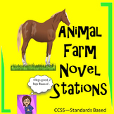 Animal Farm: Novel  literacy Stations