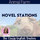 Animal Farm: Novel  literacy Stations