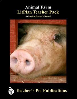 Animal Farm: LitPlan Teacher Guide - Lesson Plans, Questions, Tests