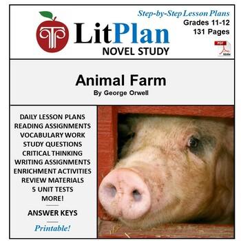 Animal Farm: LitPlan Teacher Guide - Lesson Plans, Questio