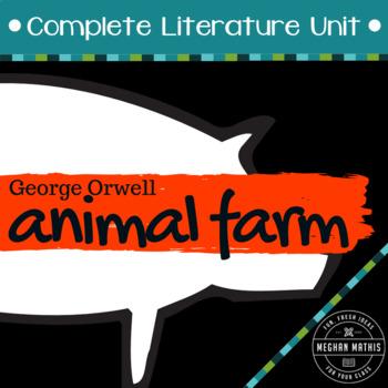 Animal Farm Literature Unit - 32 Unique Activities