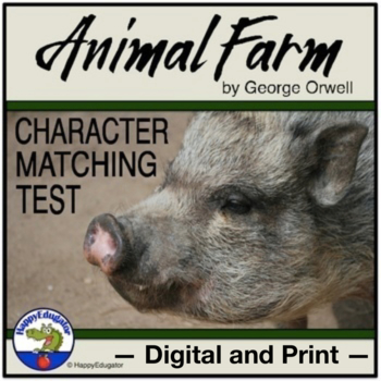 Animal Farm Test - Matching Characters