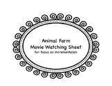 Animal Farm Movie Watching Sheet