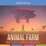 Animal Farm Multiple Choice Quizzes