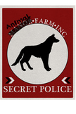 Animal Farm Poster - Secret Police