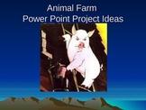Animal Farm Project Ideas Power Point