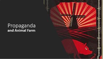 Animal Farm Propaganda Creation - Performance Task