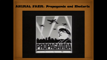 Animal Farm: Propaganda and Rhetoric