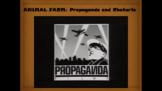 Animal Farm: Propaganda and Rhetoric