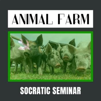 Animal Farm Socratic Seminar