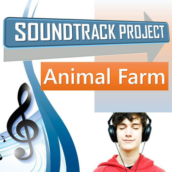 Animal Farm Soundtrack Project