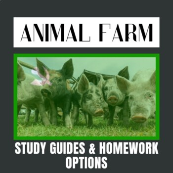 Animal Farm Study Guides & Differentiated Homework