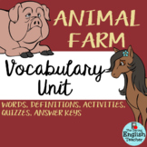 Animal Farm Vocabulary Unit: Words, Definitions, Activitie