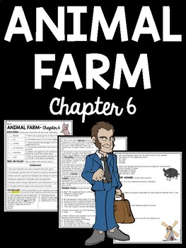 Animal Farm by George Orwell Chapter 6 Reading Comprehensi