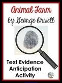 Animal Farm by George Orwell - Text Evidence Anticipation Activity