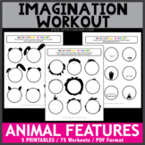 Animal Features Imagination Workout Printables