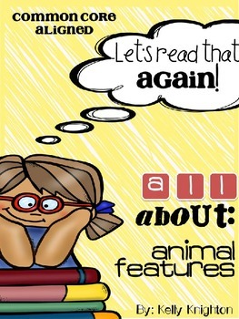 Animal Features: Non-Fiction Articles for Close Reading SAMPLE