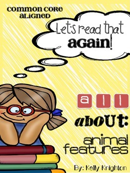 Animal Features: Non-Fiction Articles for Close Reading