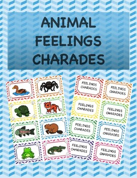Animal Feelings Charades