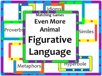 Animal Figurative Language-Idioms, Similes, Metaphors, & More!- Matching Games