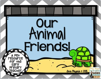 Animal Friends: A Pet Resource for the Early Primary Teacher